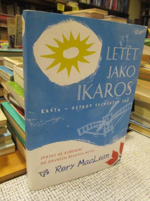 Letět jako Ikaros (Kréta, ostrov splněných snů)