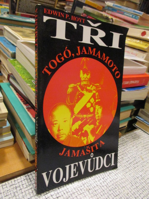 Tři vojevůdci - Togó, Jamamoto, Jamašita